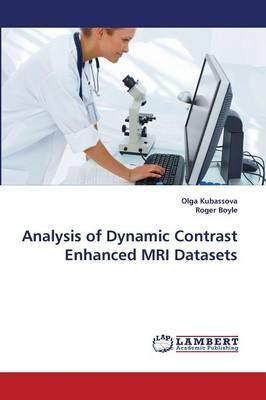 Analysis of Dynamic Contrast Enhanced MRI Datasets