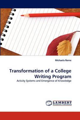 Transformation of a College Writing Program