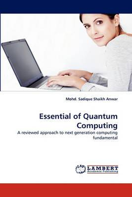 Essential of Quantum Computing