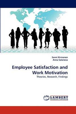 Employee Satisfaction and Work Motivation
