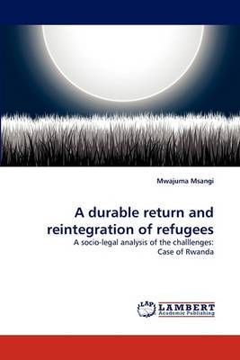 A Durable Return and Reintegration of Refugees