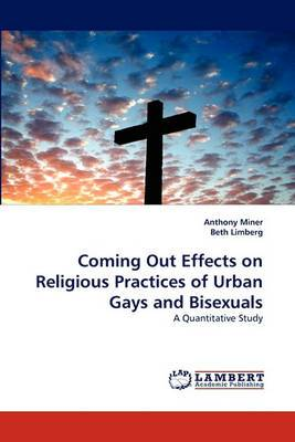 Coming Out Effects on Religious Practices of Urban Gays and Bisexuals