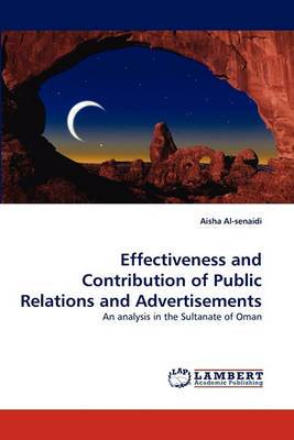 Effectiveness and Contribution of Public Relations and Advertisements