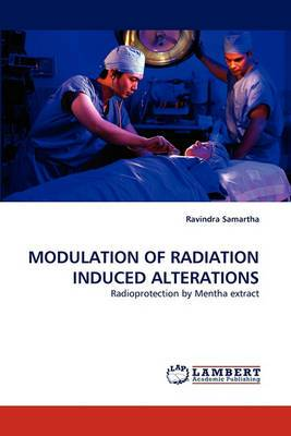 Modulation of Radiation Induced Alterations