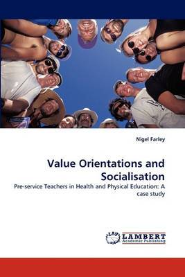 Value Orientations and Socialisation
