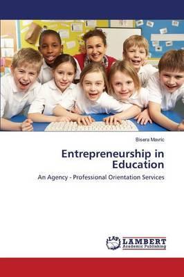 Entrepreneurship in Education
