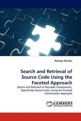 Search and Retrieval of Source Code Using the Faceted Approach