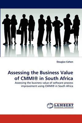 Assessing the Business Value of Cmmi(r) in South Africa