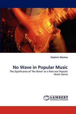 No Wave in Popular Music