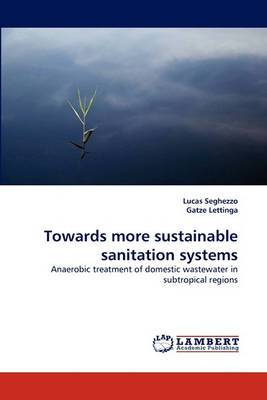 Towards More Sustainable Sanitation Systems