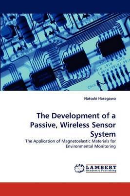 The Development of a Passive, Wireless Sensor System