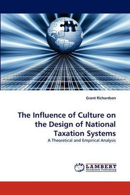 The Influence of Culture on the Design of National Taxation Systems