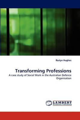 Transforming Professions