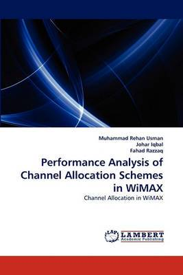 Performance Analysis of Channel Allocation Schemes in Wimax