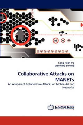 Collaborative Attacks on Manets