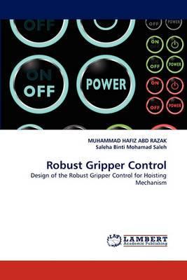 Robust Gripper Control