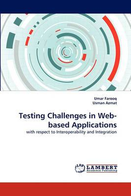 Testing Challenges in Web-Based Applications