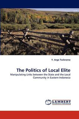 The Politics of Local Elite