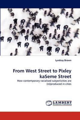 From West Street to Pixley Kaseme Street