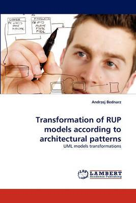 Transformation of Rup Models According to Architectural Patterns