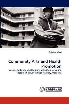 Community Arts and Health Promotion