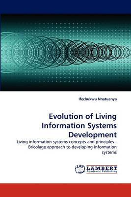 Evolution of Living Information Systems Development