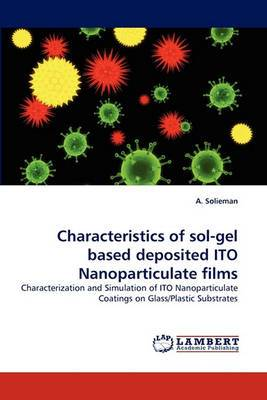 Characteristics of Sol-Gel Based Deposited Ito Nanoparticulate Films