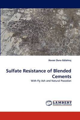 Sulfate Resistance of Blended Cements