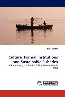 Culture, Formal Institutions and Sustainable Fisheries