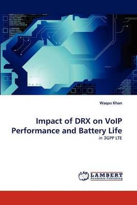 Impact of Drx on Voip Performance and Battery Life