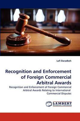 Recognition and Enforcement of Foreign Commercial Arbitral Awards