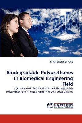 Biodegradable Polyurethanes in Biomedical Engineering Field