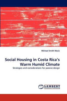 Social Housing in Costa Rica's Warm Humid Climate