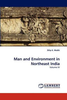 Man and Environment in Northeast India
