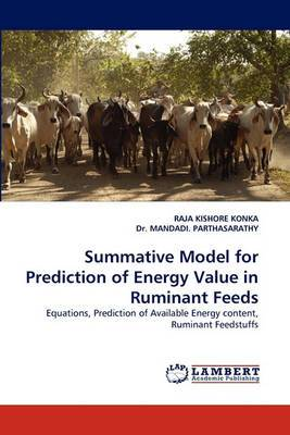 Summative Model for Prediction of Energy Value in Ruminant Feeds