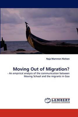 Moving Out of Migration?