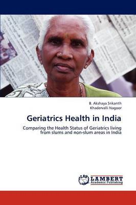 Geriatrics Health in India
