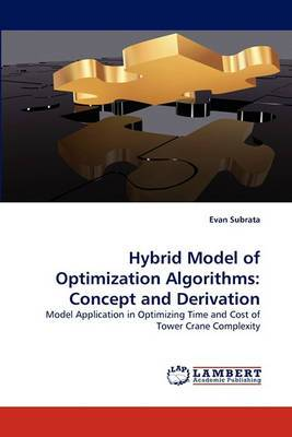 Hybrid Model of Optimization Algorithms: Concept and Derivation