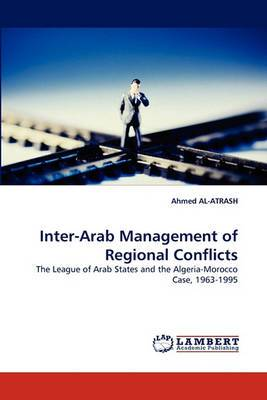 Inter-Arab Management of Regional Conflicts