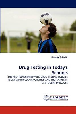 Drug Testing in Today's Schools
