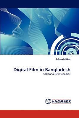 Digital Film in Bangladesh