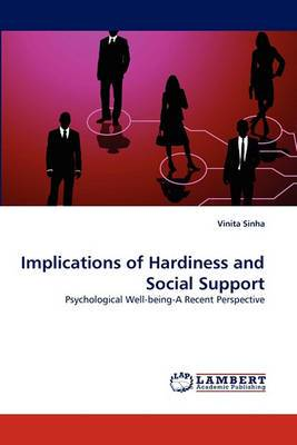 Implications of Hardiness and Social Support