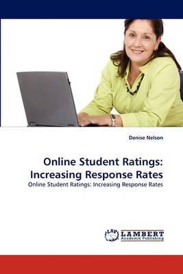 Online Student Ratings: Increasing Response Rates