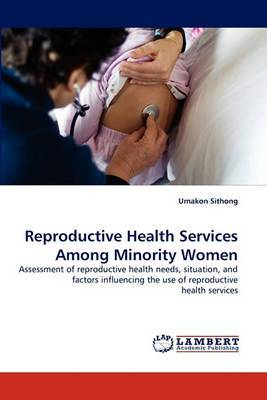 Reproductive Health Services Among Minority Women