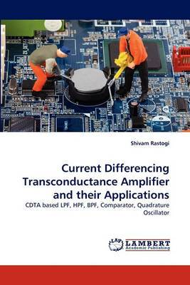 Current Differencing Transconductance Amplifier and Their Applications