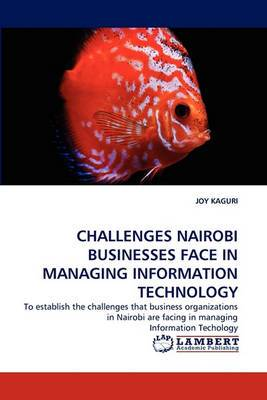 Challenges Nairobi Businesses Face in Managing Information Technology