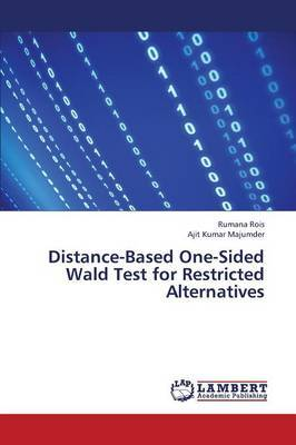 Distance-Based One-Sided Wald Test for Restricted Alternatives