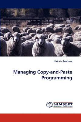 Managing Copy-And-Paste Programming