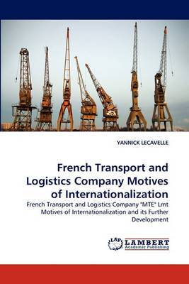 French Transport and Logistics Company Motives of Internationalization