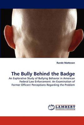 The Bully Behind the Badge
